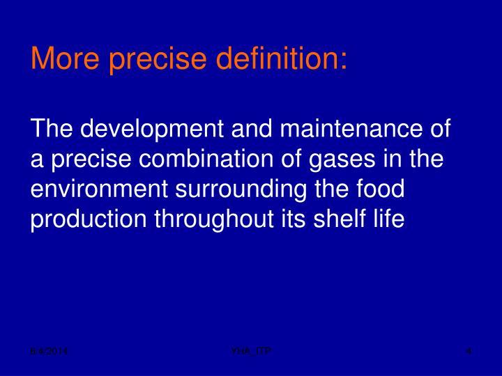 More precise definition: