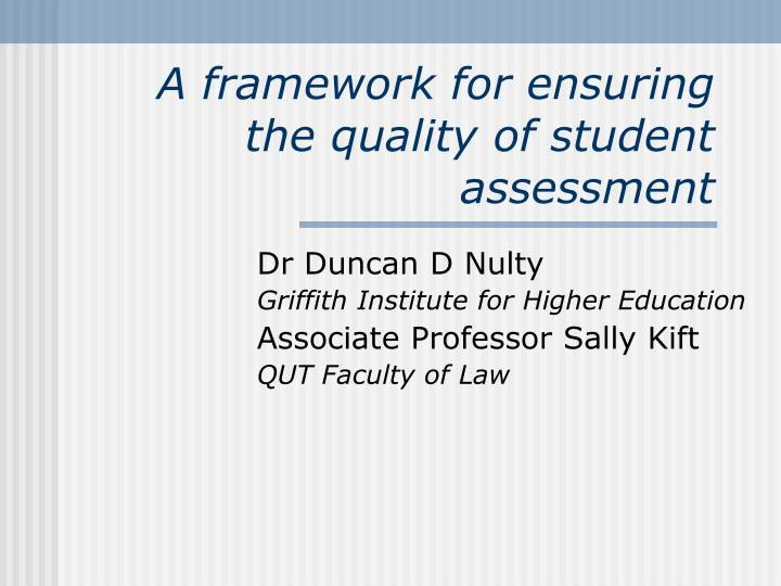 a framework for ensuring the quality of student assessment n.