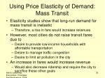 using price elasticity of demand mass transit