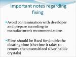 important notes regarding fixing