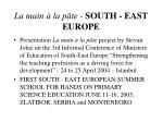 la main la p te south east europe