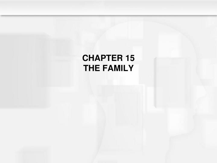 chapter 15 the family n.