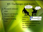 7 exchanges and trades