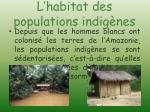 l habitat des populations indig nes