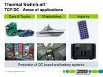 thermal switch off tcp dc areas of applications