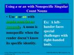 using a or an with nonspecific singular count nouns