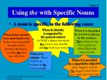 using the with specific nouns
