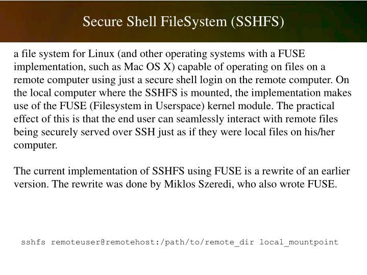 Secure Shell FileSystem (SSHFS)