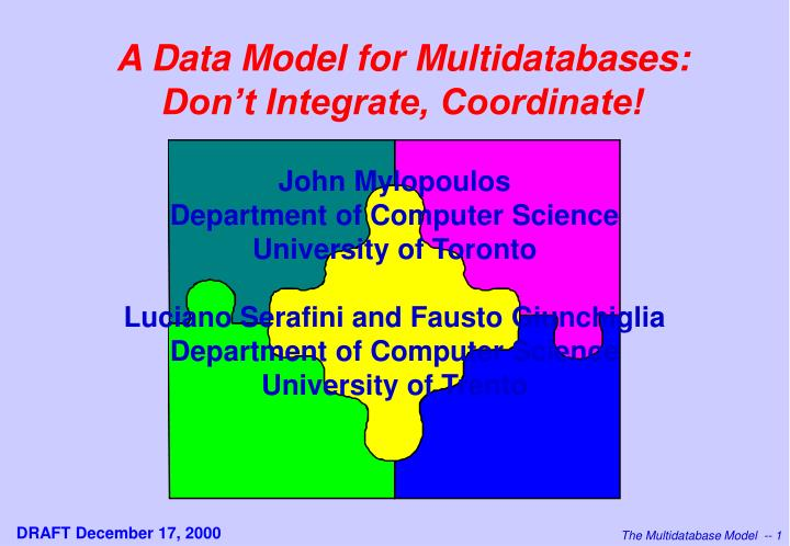 a data model for multidatabases don t integrate coordinate n.