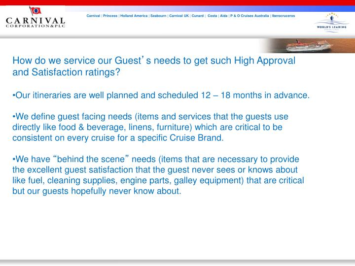 How do we service our Guest
