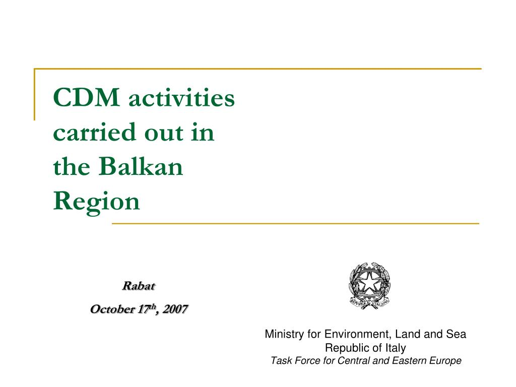 cdm activities carried out in the balkan region l.