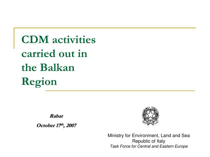 cdm activities carried out in the balkan region n.