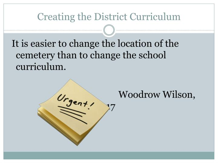 creating the district curriculum n.