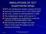 simulations of dct experimental setup