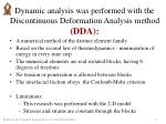 dynamic analysis was performed with the discontinuous deformation analysis method dda