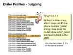 dialer profiles outgoing