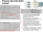 placing calls with dialer profiles2