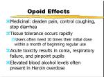 opoid effects