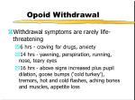 opoid withdrawal