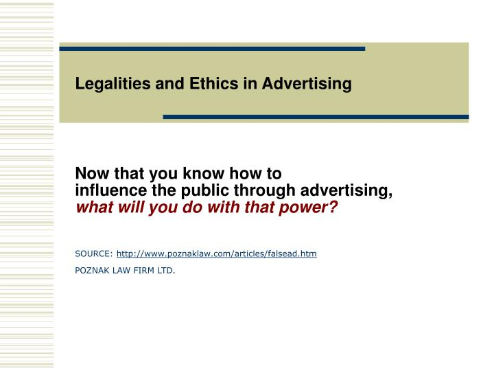 legalities and ethics in advertising n.