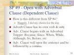 sp 9 open with adverbial clause dependent clause