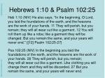 hebrews 1 10 psalm 102 25
