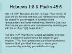 hebrews 1 8 psalm 45 6