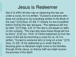 jesus is redeemer