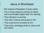 jesus is worshiped