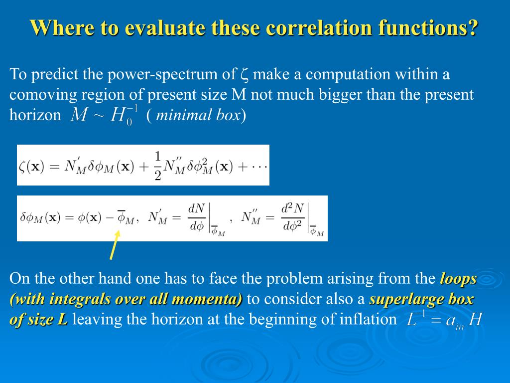 Where to evaluate these correlation functions?