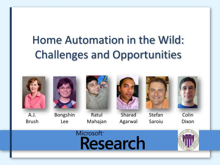 home automation in the wild challenges and opportunities n.