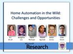 home automation in the wild challenges and opportunities