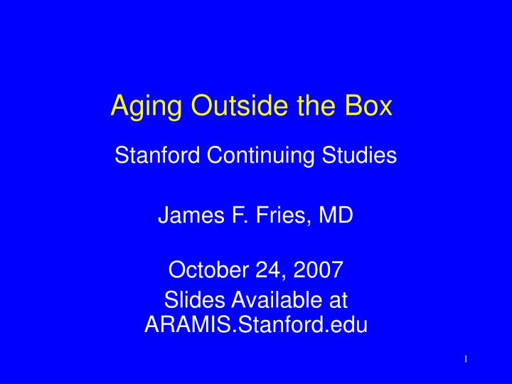 aging outside the box n.