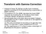 transform with gamma correction