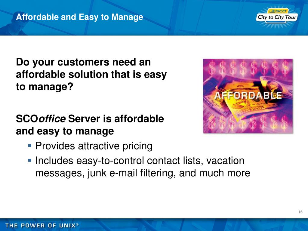 Affordable and Easy to Manage