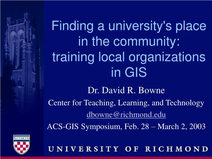 finding a university s place in the community training local organizations in gis n.