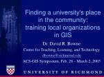 finding a university s place in the community training local organizations in gis