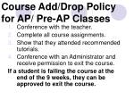 course add drop policy for ap pre ap classes