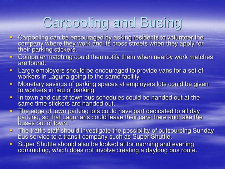 Carpooling and Busing