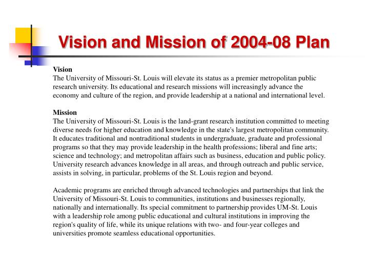 Vision and mission of 2004 08 plan