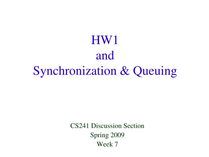 hw1 and synchronization queuing n.
