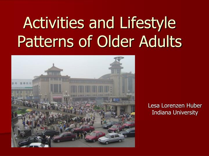 activities and lifestyle patterns of older adults n.