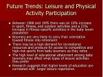 future trends leisure and physical activity participation