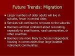 future trends migration