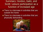 summary gordon gaitz and scott leisure participation as a function of increased age