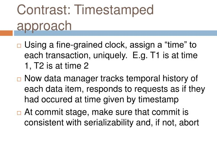 Contrast: Timestamped approach