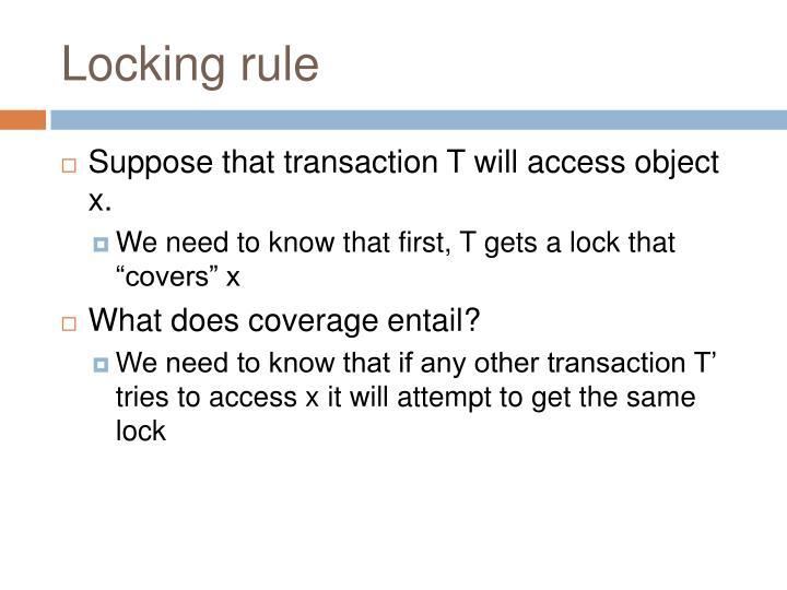 Locking rule