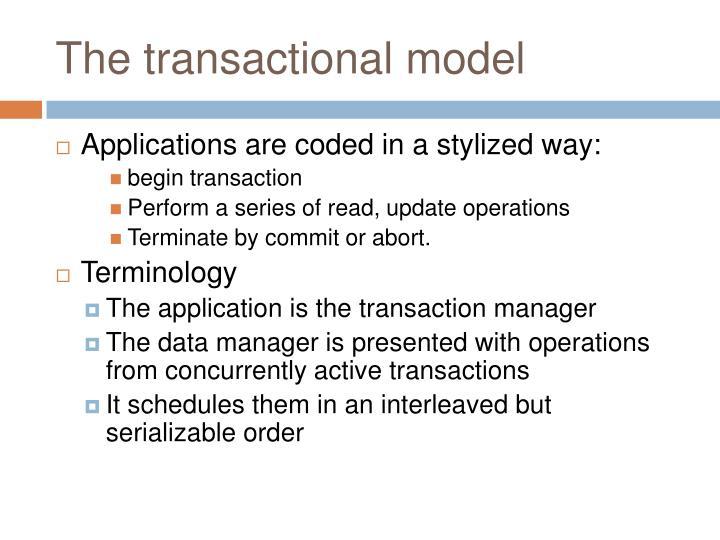 The transactional model