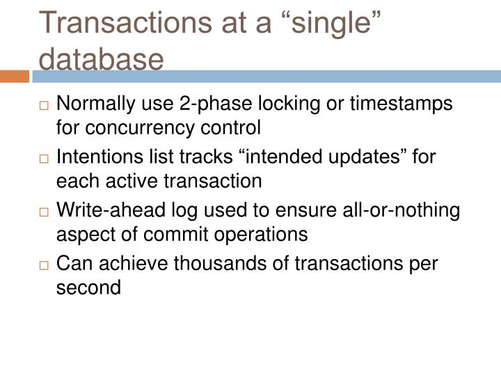"""Transactions at a """"single"""" database"""