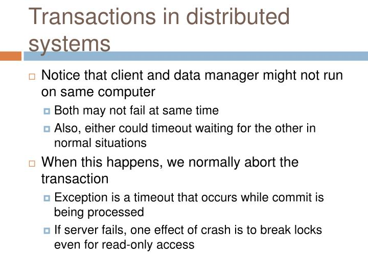 Transactions in distributed systems